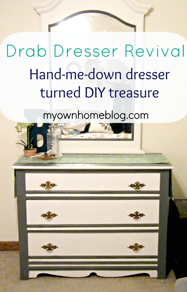 Drab Dresser Revival at myownhomeblog.com
